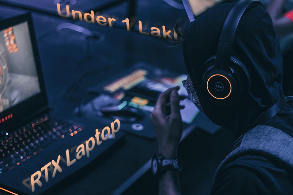 RTX Laptops under 1 lakh